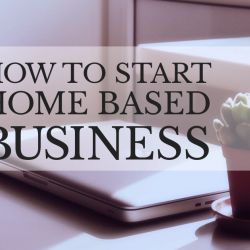 What You Need To Know Before Starting A Home-Based Business
